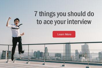 7 things you should do to ace your interview