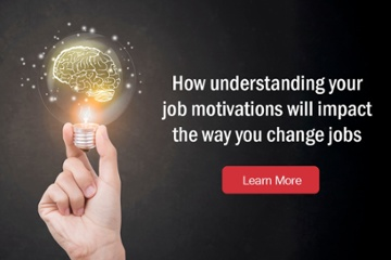 how understanding your job motivations will impact the way you change jobs